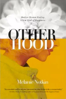 Otherhood, by Melanie Notkin